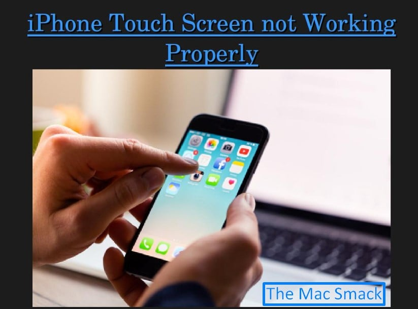 iPhone touchscreen not working properly - A solution by TheMacSmack