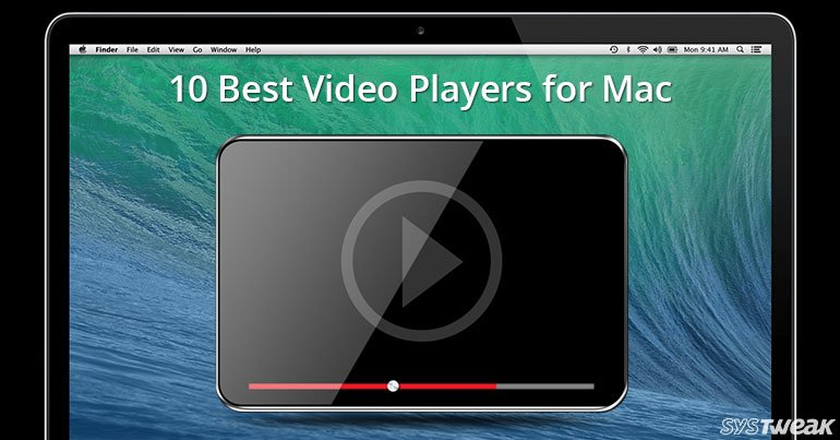 Best Ever Video Players For Mac