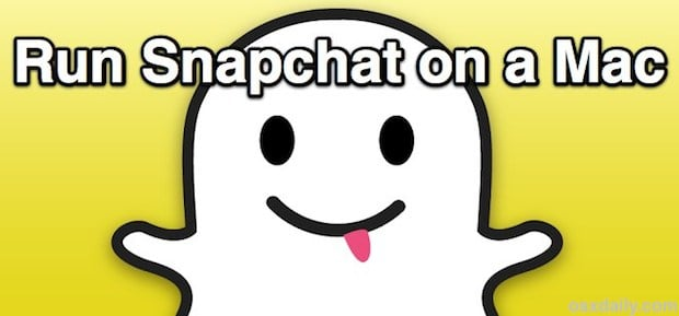 How to use Snapchat on Your Mac