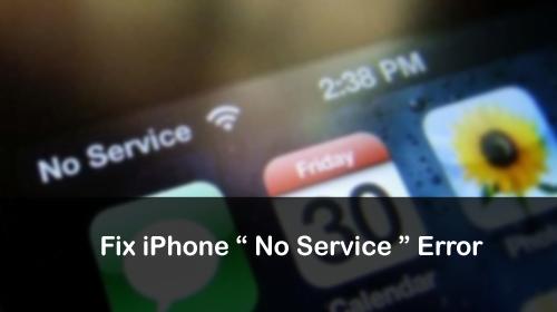 iPhone Says No Service Error